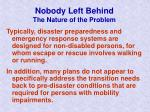 nobody left behind the nature of the problem