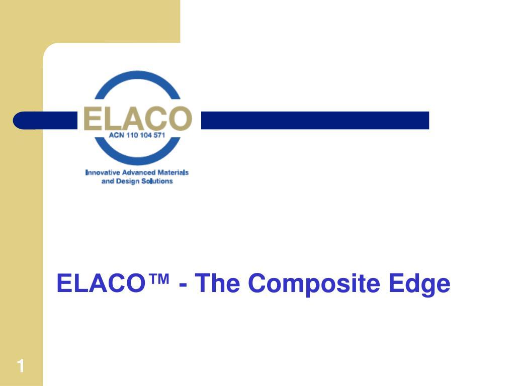 elaco the composite edge l.
