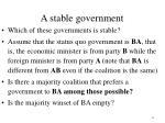 a stable government