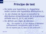 principe de test