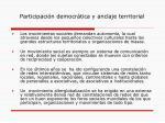 participaci n democr tica y anclaje territorial8