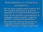 basic questions of comparative biolinguistics