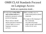 omh clas standards focused on language access37