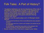 folk tales a part of history
