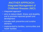 another approach integrated management of childhood illnesses imci