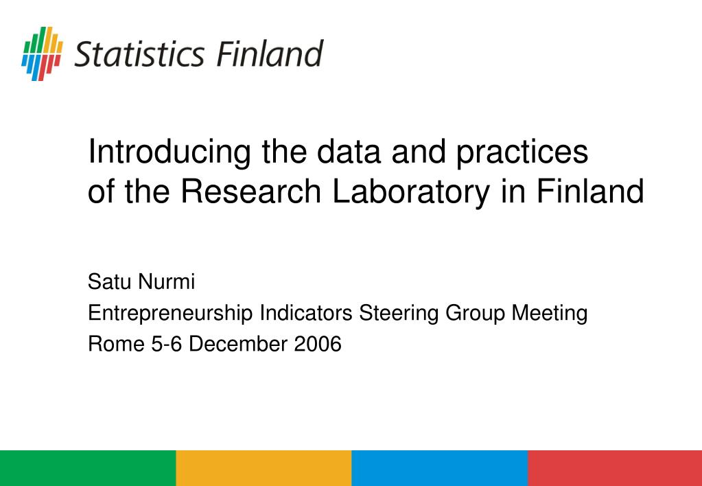 introducing the data and practices of the research laboratory in finland l.