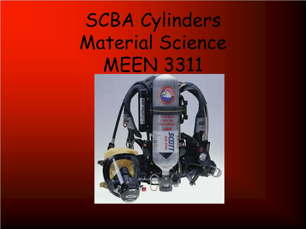 scba cylinders material science meen 3311 l.