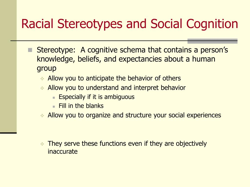 Racial Stereotypes and Social Cognition