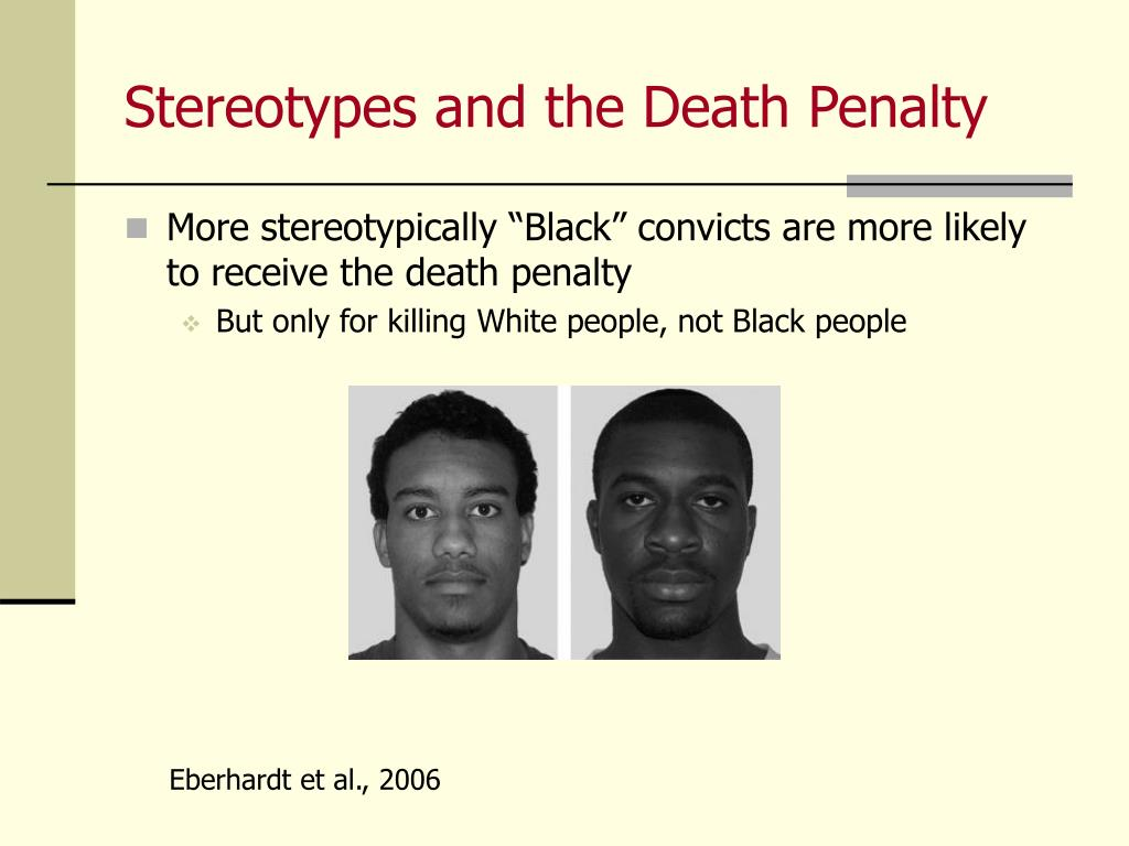 Stereotypes and the Death Penalty