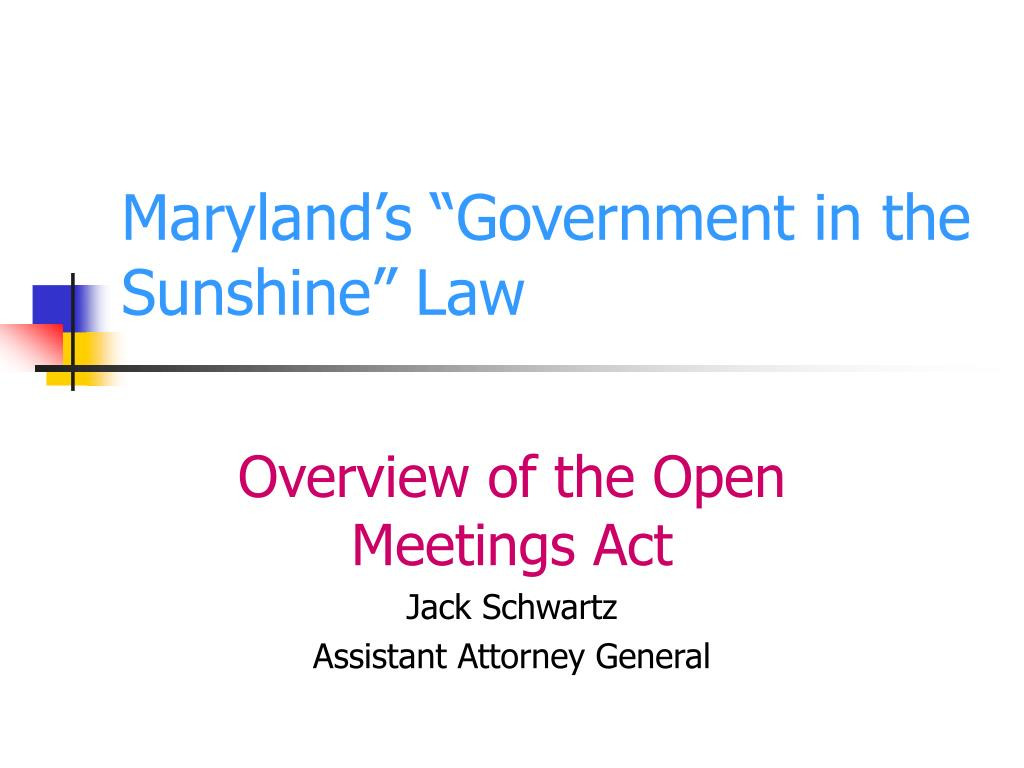 maryland s government in the sunshine law l.