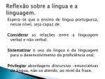 reflex o sobre a l ngua e a linguagem