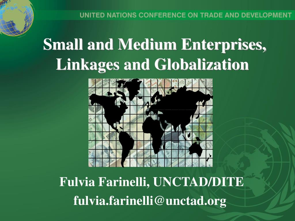 small and medium enterprises linkages and globalization l.