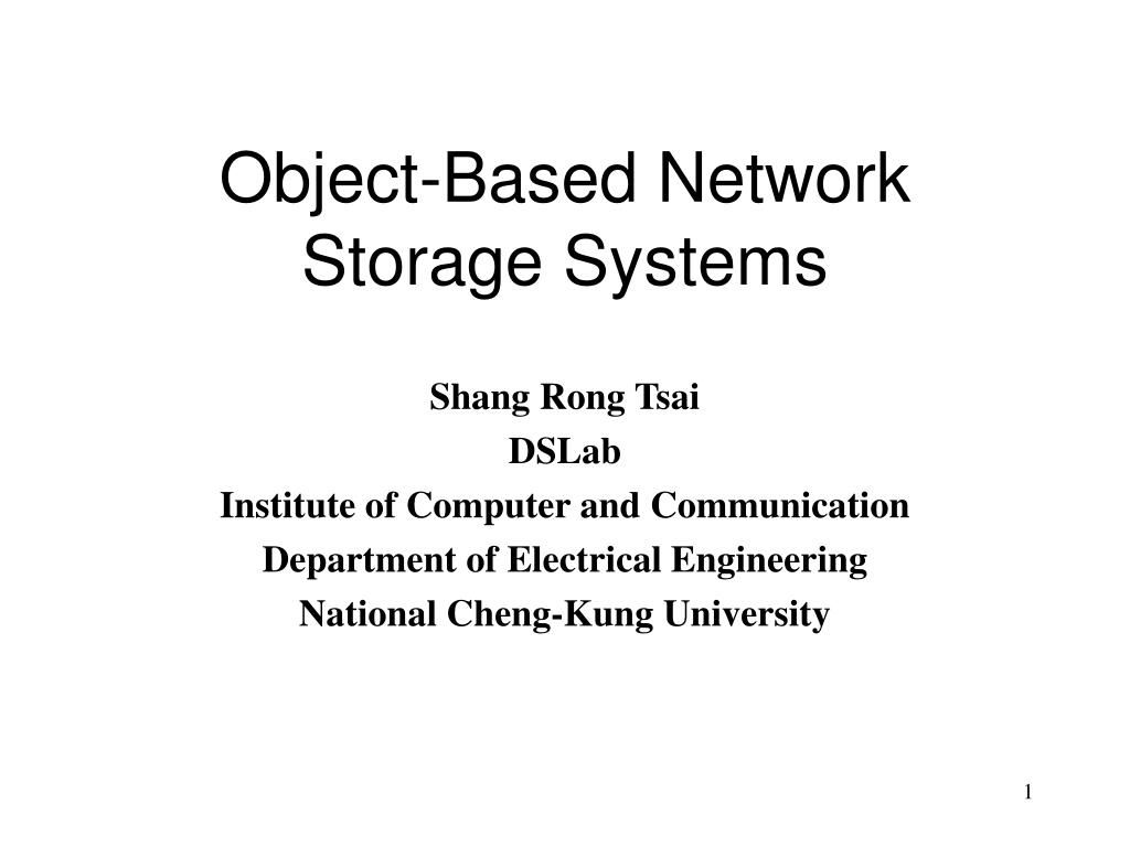 object based network storage systems l.