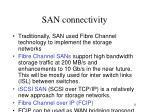 san connectivity