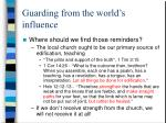 guarding from the world s influence6