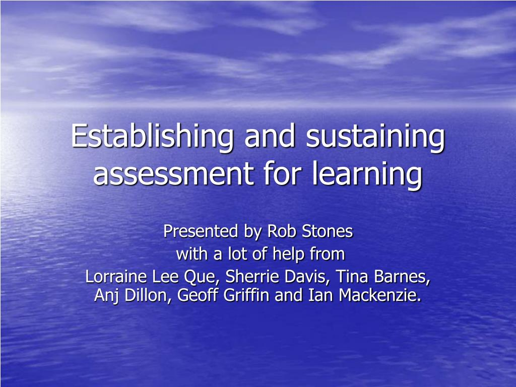 establishing and sustaining assessment for learning l.