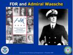 fdr and admiral waesche