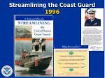 streamlining the coast guard 1996