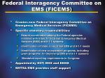 federal interagency committee on ems ficems