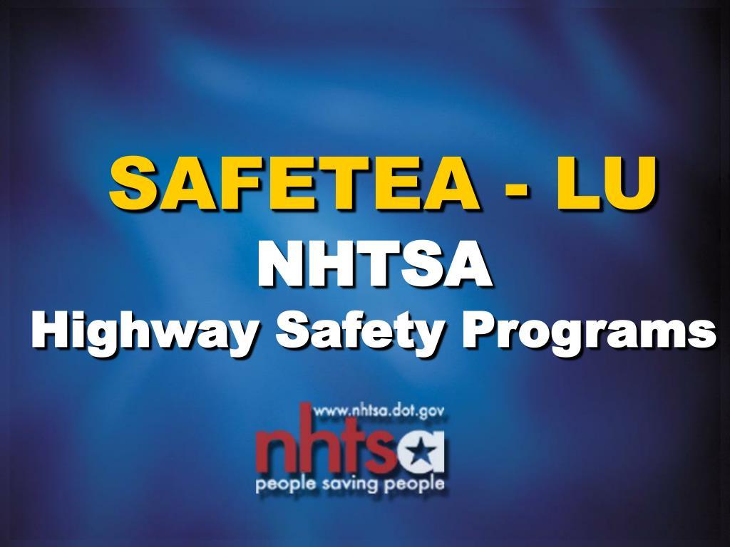 safetea lu nhtsa highway safety programs l.