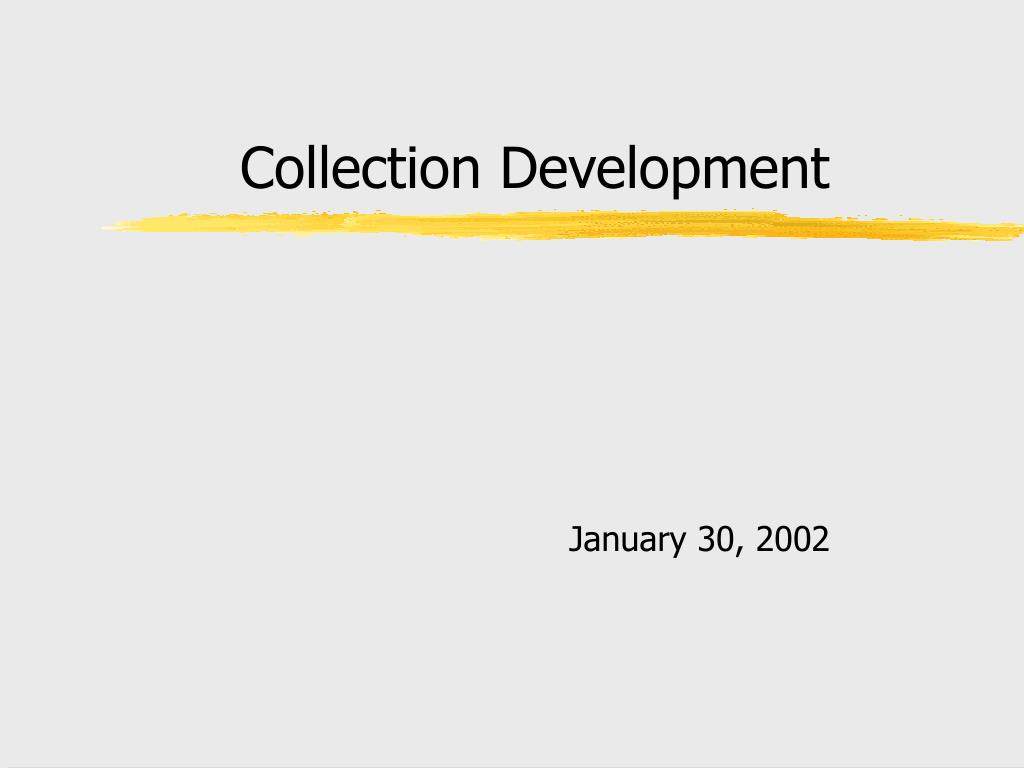 collection development l.
