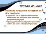 why use matlab