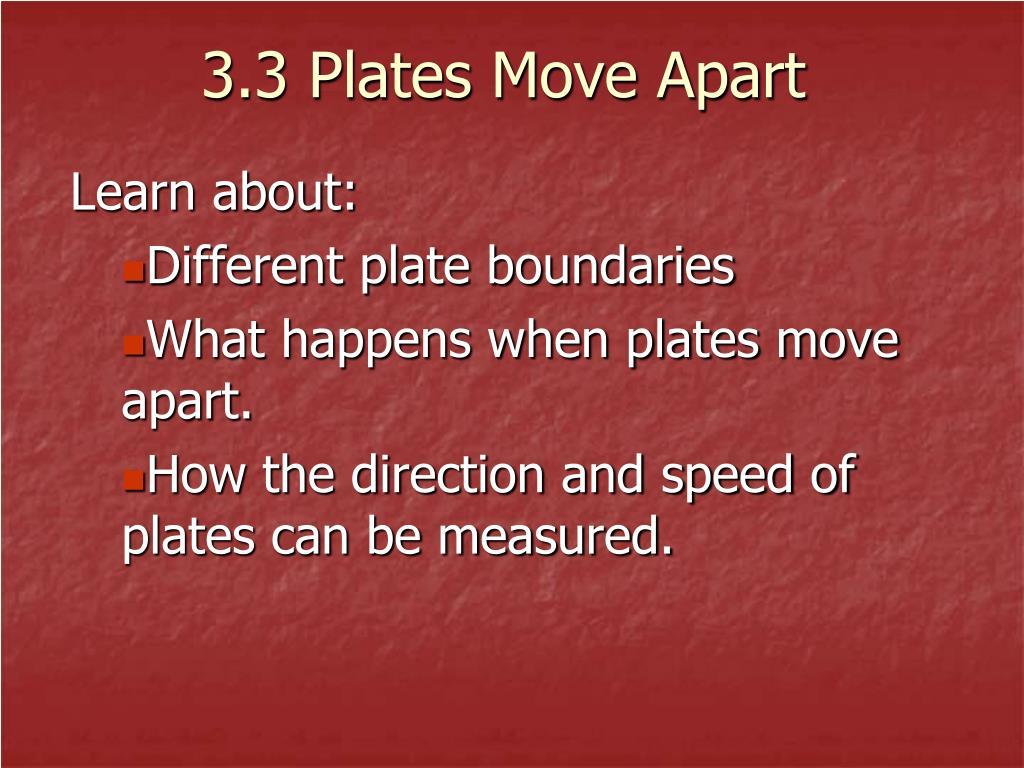 3 3 plates move apart l.