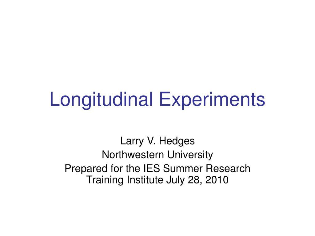 longitudinal experiments l.