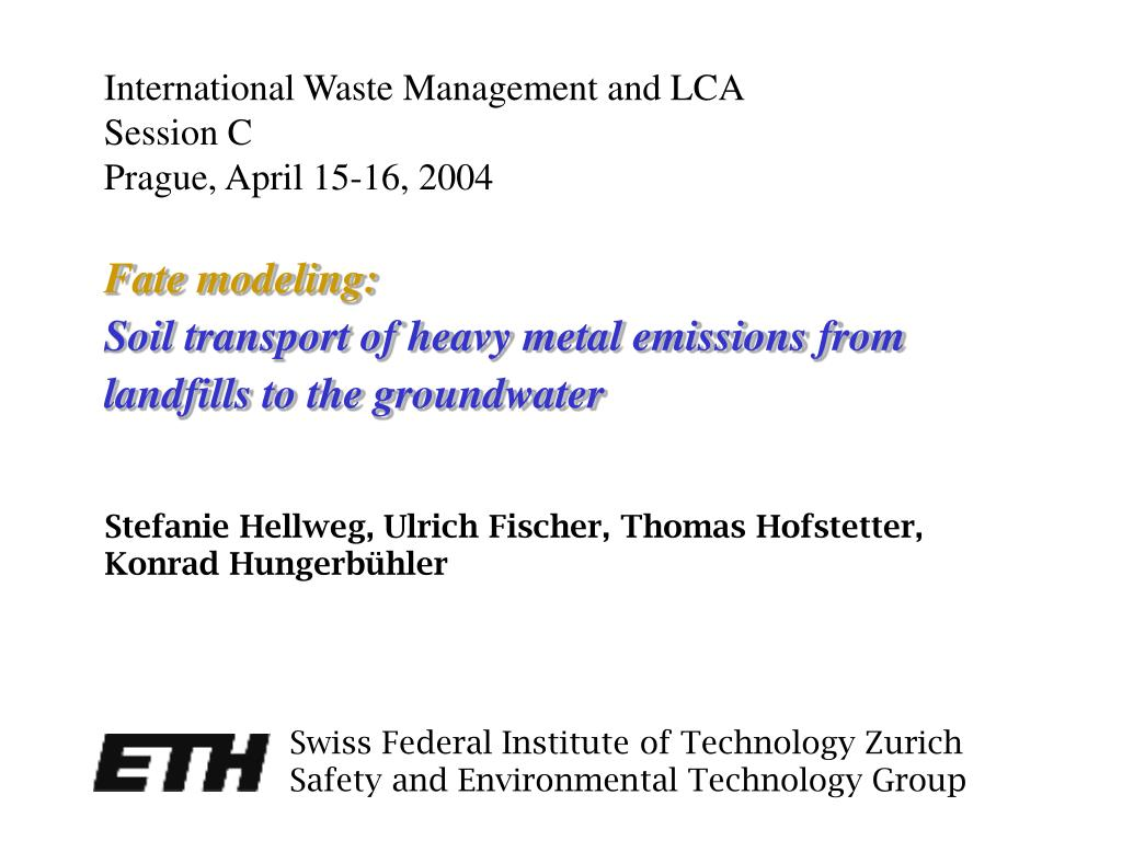 fate modeling soil transport of heavy metal emissions from landfills to the groundwater l.