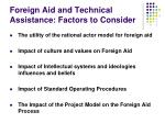 foreign aid and technical assistance factors to consider