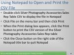 using notepad to open and print the csv file82