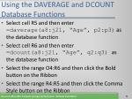 using the daverage and dcount database functions71