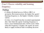 case i excess volatility and learning frequency15