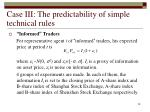 case iii the predictability of simple technical rules28