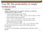 case iii the predictability of simple technical rules30
