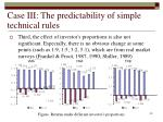 case iii the predictability of simple technical rules40