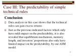 case iii the predictability of simple technical rules41
