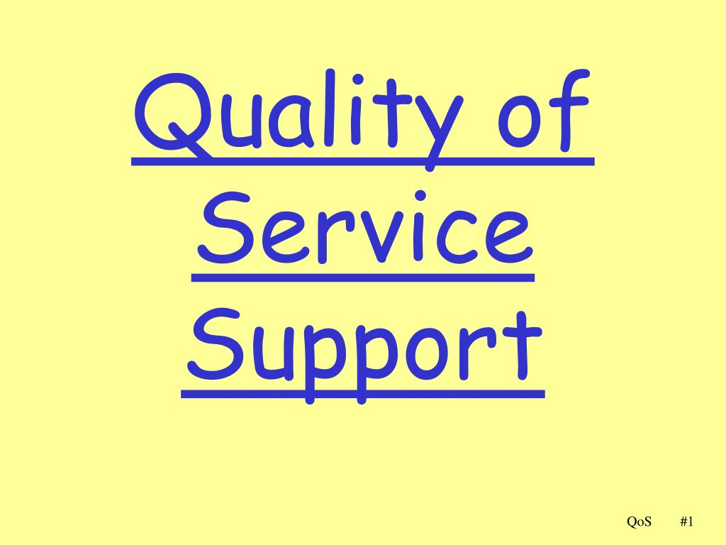 quality of service support l.