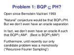 problem 1 bqp ph
