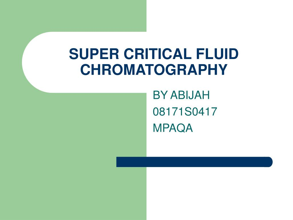 super critical fluid chromatography l.