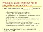 proving f x abs cont and f t has an integrable bound v abs cont