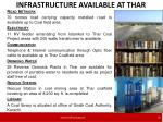 infrastructure available at thar