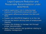 legal exposure reduction and reasonable accommodation under ada feha