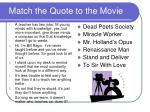 match the quote to the movie