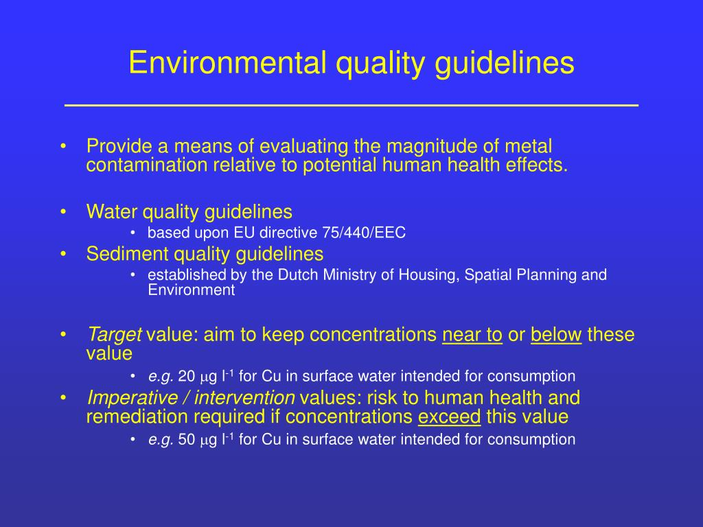 Environmental quality guidelines
