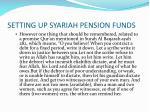 setting up syariah pension funds20
