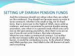 setting up syariah pension funds21