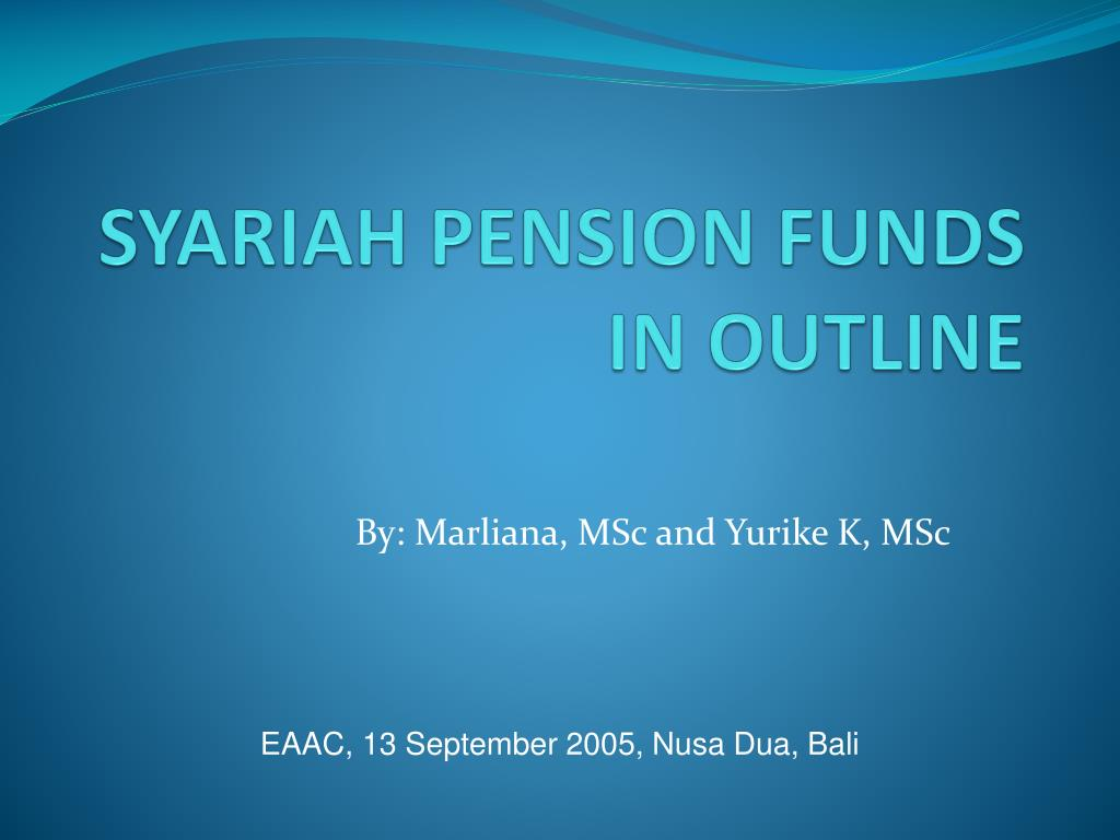 syariah pension funds in outline l.