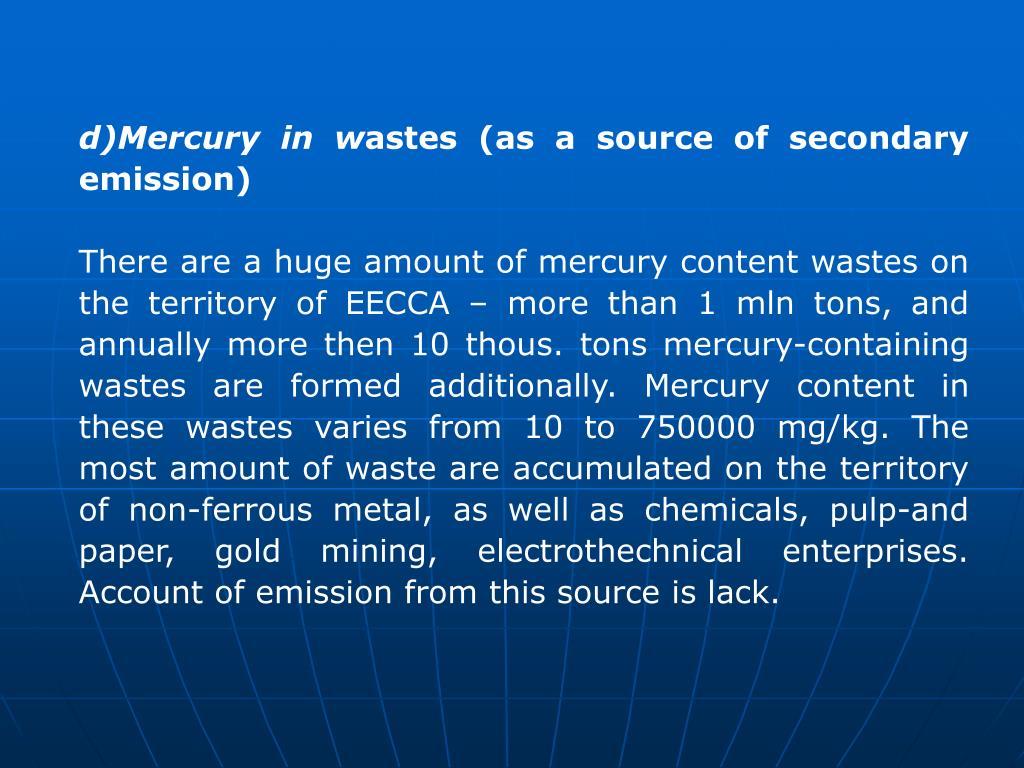 d)Mercury in w