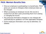 pa30 maintain benefits data